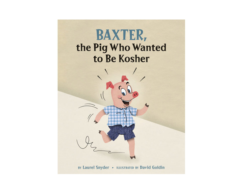 Baxter   the pig who wanted to be kosher edited 1