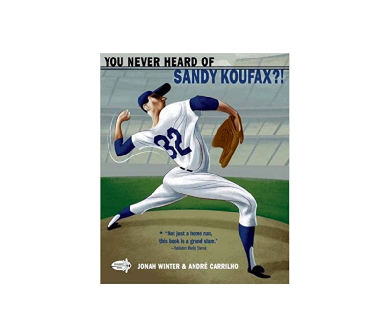 You never heard of sandy koufax softcover